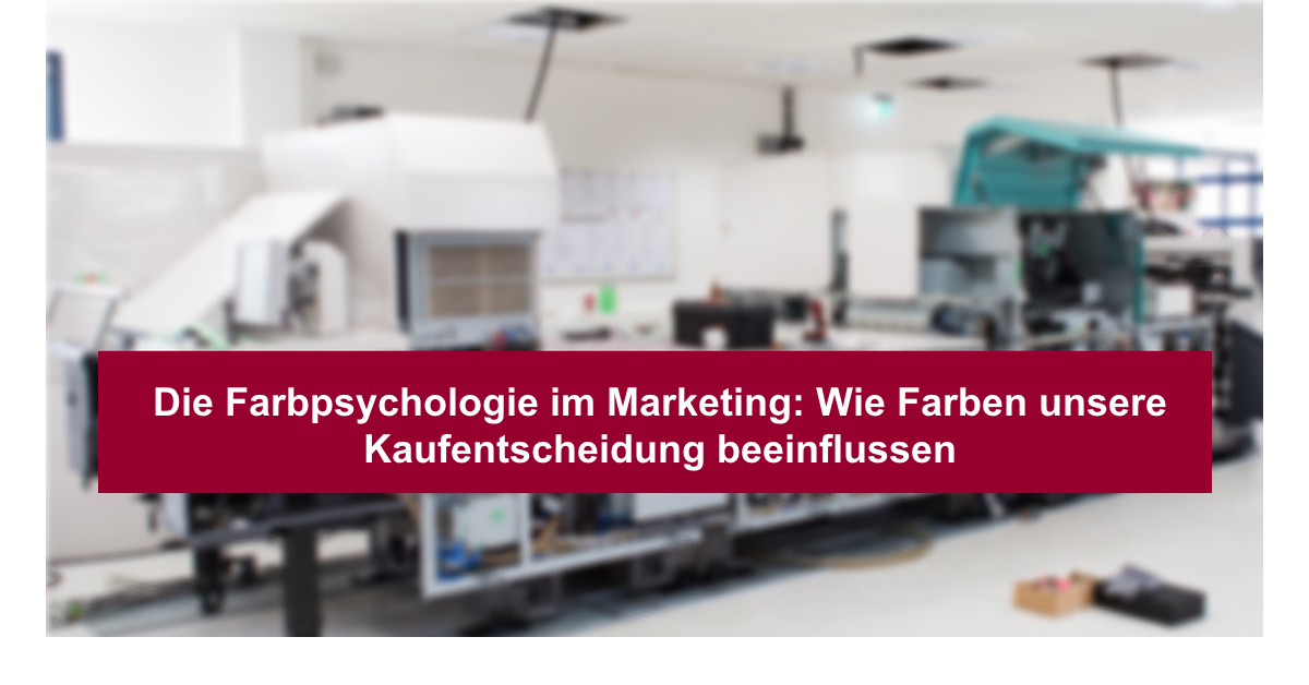 Farbpsychologie im Marketing
